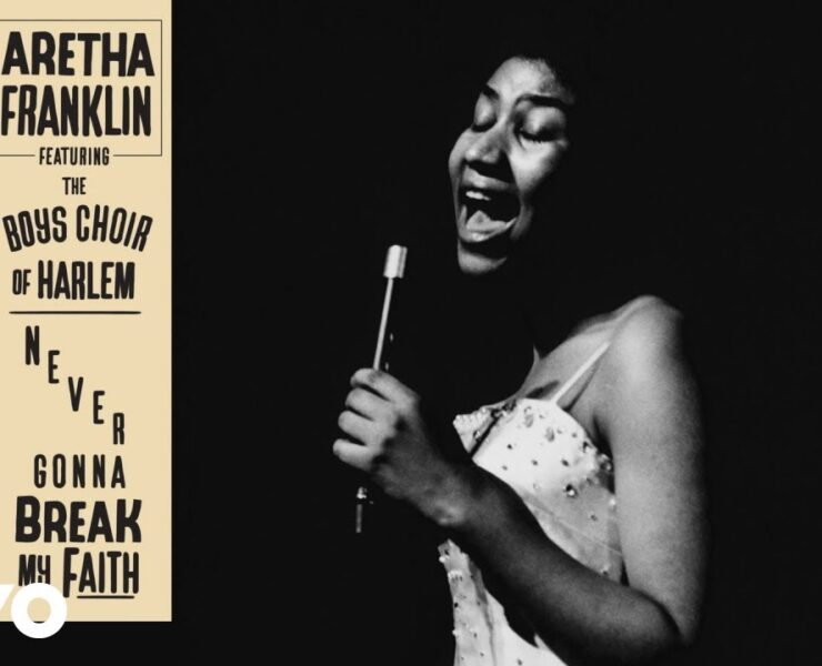 "Aretha Franklin's ""Never Gonna Break My Faith"""