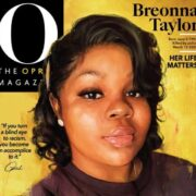 Breonna Taylor to Cover O Magazine