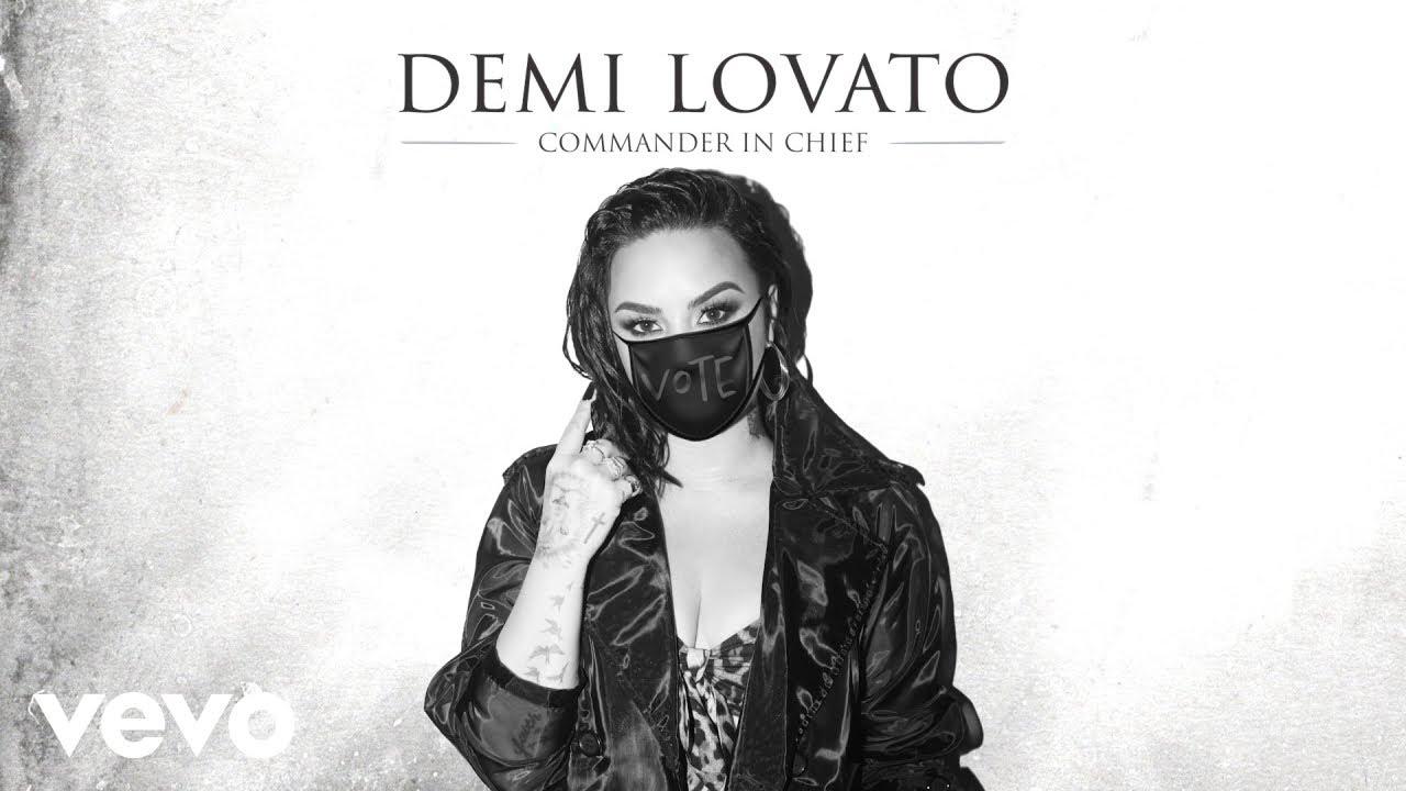 Demi Lovato Debuts New Political Track 'Commander In Chief'