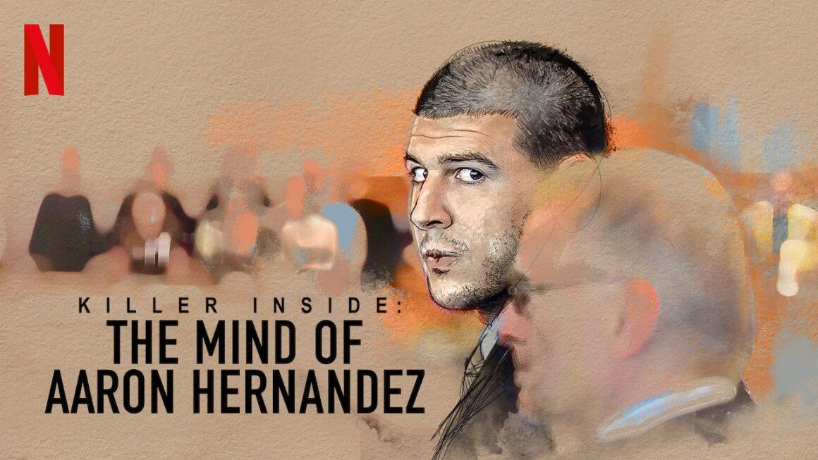 Killer Inside The Mind of Aaron Hernandez