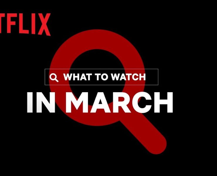 Here's what's coming to Netflix in March 2021